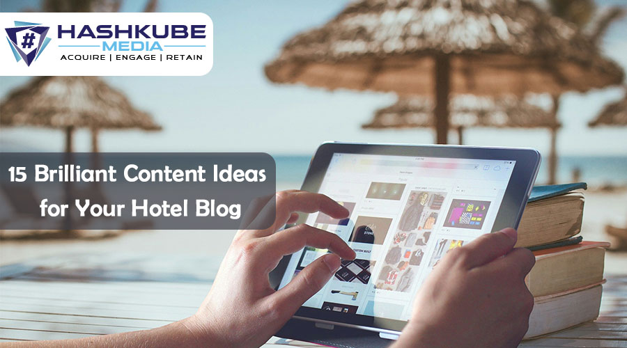 Hotel Blog Ideas